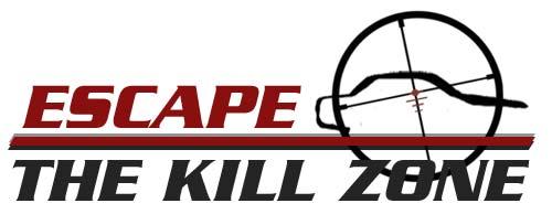 Escape the Kill Zone TM